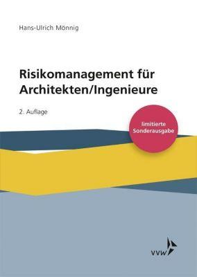 Risikomanagement für Architekten/Ingenieure, Hans-Ulrich Mönnig