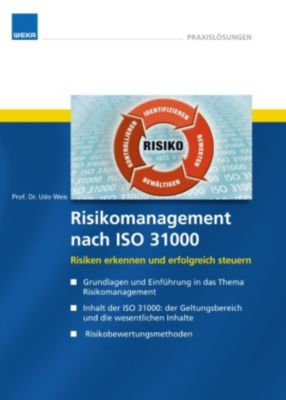Risikomanagement nach ISO 31000, Dr. Udo Weis