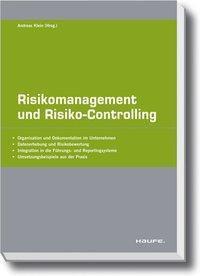 Risikomanagement und Controlling, Andreas Klein, Werner Gleißner