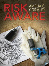Risk Aware, Amelia C. Gormley