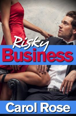 Risky Business, Carol Rose