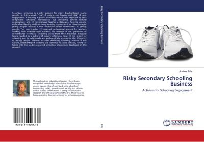 Risky Secondary Schooling Business, Andrew Bills