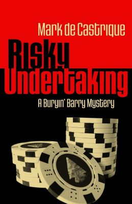 Risky Undertaking, Mark de Castrique