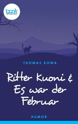 Ritter Kuoni & Es war der Februar, Thomas Kowa