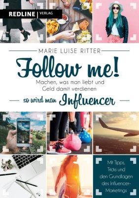 Ritter, M: Follow me!, Marie L. Ritter