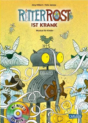 Ritter Rost Band 10 mit Audio-CD: Ritter Rost ist krank, Jörg Hilbert, Felix Janosa