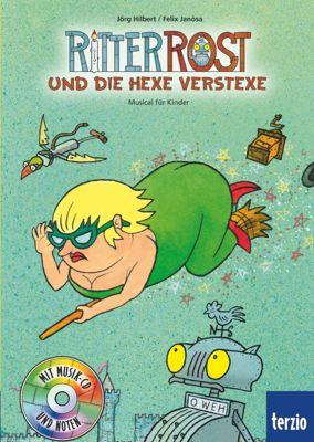Ritter Rost Band 3 mit Audio-CD: Ritter Rost und die Hexe Verstexe, Jörg Hilbert, Felix Janosa