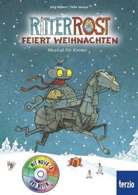 Ritter Rost Band 7 mit Audio-CD: Ritter Rost feiert Weihnachten, Jörg Hilbert, Felix Janosa