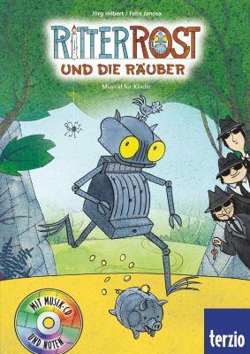 Ritter Rost Band 9 mit Audio-CD: Ritter Rost und die Räuber, Jörg Hilbert, Felix Janosa