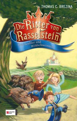 Ritter von Rasselstein Band 1: Drachenblut und Wildschweinmut, Thomas Brezina