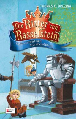 Ritter von Rasselstein Band 2: Zauberschwert und Sturmwindpferd, Thomas Brezina