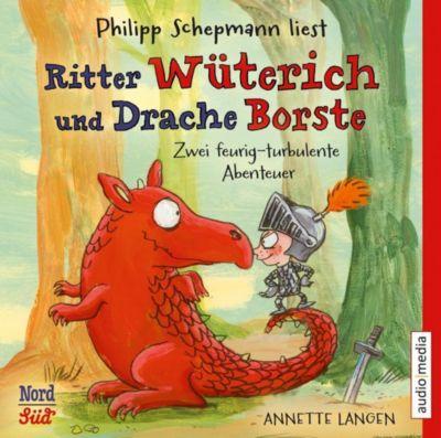 Ritter Wüterich und Drache Borste, 1 Audio-CD, Annette Langen