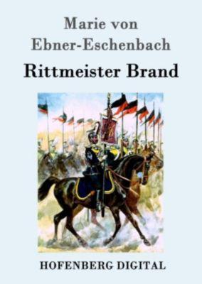 Rittmeister Brand, Marie von Ebner-Eschenbach