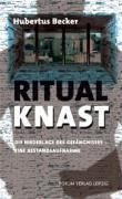 Ritual Knast, Hubertus Becker
