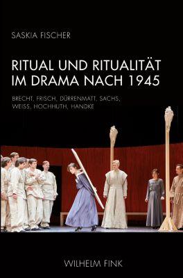 Ritual und Ritualität im Drama nach 1945 - Saskia Fischer pdf epub