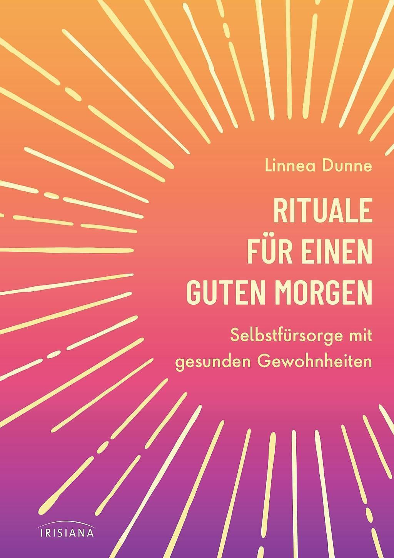 Rituale Für Einen Guten Morgen Buch Versandkostenfrei Bei
