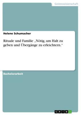 """Rituale und Familie """"Nötig, um Halt zu geben und Übergänge zu erleichtern."""", Helene Schumacher"""