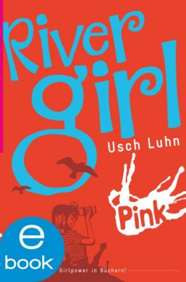 River Girl, Usch Luhn
