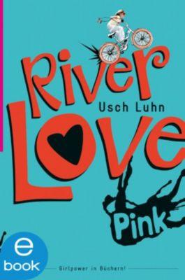 River Girl: River Love, Usch Luhn
