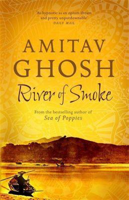 River of Smoke, Amitav Ghosh