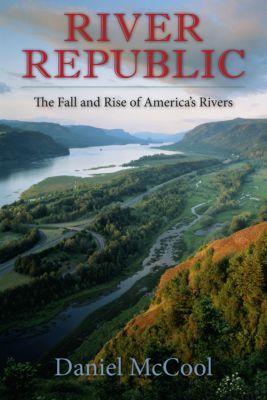 River Republic, Daniel McCool