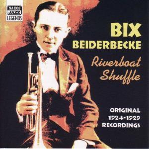 Riverboat Shuffle, Bix Beiderbecke