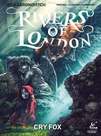 Rivers of London: Cry Fox: Rivers of London: Cry Fox, Issue 3, Andrew Cartmel, Ben Aaronovitch