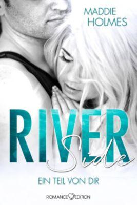 Riverside - Ein Teil von Dir, Maddie Holmes
