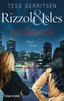 Rizzoli & Isles - Blutrausch, Tess Gerritsen
