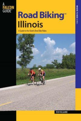 Road Biking Series: Road Biking™ Illinois, Ted Villaire