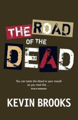 Road of the Dead, English edition, Kevin Brooks