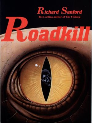 Roadkill, Richard Sanford
