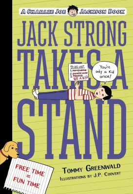 Roaring Brook Press: Jack Strong Takes a Stand, Tommy Greenwald