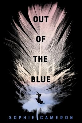 Roaring Brook Press: Out of the Blue, Sophie Cameron