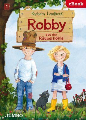 Robby aus der Räuberhöhle: Robby aus der Räuberhöhle, Barbara Landbeck