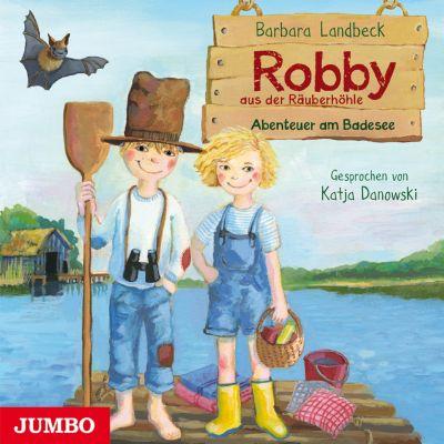 Robby aus der Räuberhöhle: Robby aus der Räuberhöhle. Abenteuer am Badesee, Barbara Landbeck