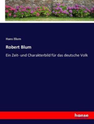 Robert Blum - Hans Blum |