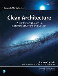 Robert C. Martin Series: Clean Architecture, Robert C. Martin