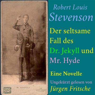 Robert Louis Stevenson: Der seltsame Fall des Dr. Jekyll und Mr. Hyde, Robert Louis Stevenson