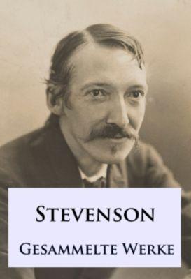 Robert Louis Stevenson - Gesammelte Werke, Robert Louis Stevenson