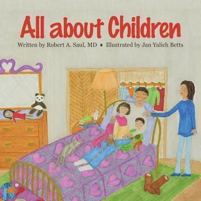 Robert Saul: All About Children, Robert A Saul