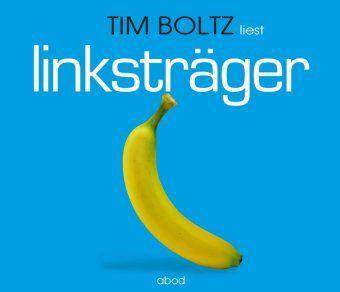 Robert Süßemilch Band 3: Linksträger (4 Audio-CDs), Tim Boltz