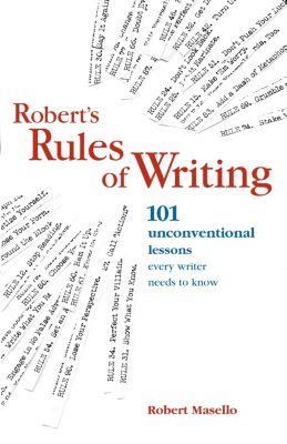 Robert's Rules of Writing, Robert Masello