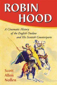 Robin Hood, Scott Allen Nollen