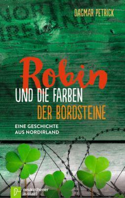 Robin und die Farben der Bordsteine, Dagmar Petrick