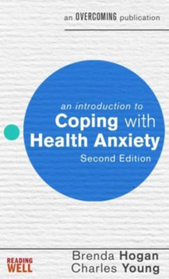 Robinson: An Introduction to Coping with Health Anxiety, 2nd edition, Charles Young, Brenda Hogan