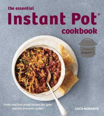 Robinson: The Essential Instant Pot Cookbook, Coco Morante