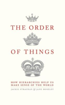 Robinson: The Order of Things, Jane Moseley, Jackie Strachan