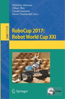 RoboCup 2017: Robot World Cup XXI