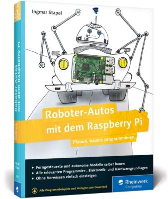 Roboter-Autos mit dem Raspberry Pi, Ingmar Stapel